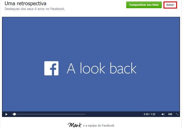 Usuários agora podem modificar vídeo de retrospectiva do Facebook; basta clicar em 'editar' (Foto: Reprodução/Facebook)