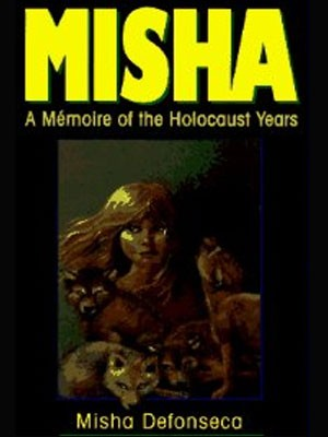 Capa de 'Misha: A mémoire of the Holocaust years' (Foto: Divulgação)